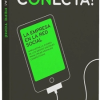 Conecta! Una lectura imprescindible para situar tu empresa en la red